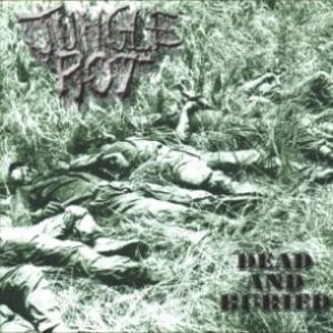 Jungle Rot - Dead and Buried cover art