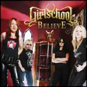 Girlschool - Believe cover art