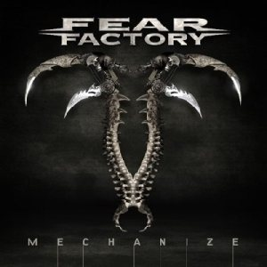 Fear Factory - Mechanize cover art