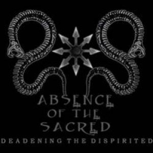 Absence of the Sacred - Deadening the Dispirited cover art