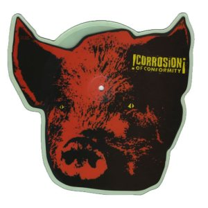 Corrosion of Conformity - Pighead Shaped Picture Disc cover art