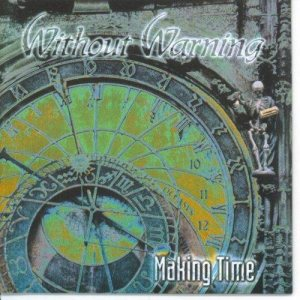 Without Warning - Making Time cover art