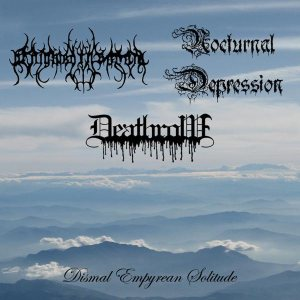 Nocturnal Depression - Dismal Empyrean Solitude cover art
