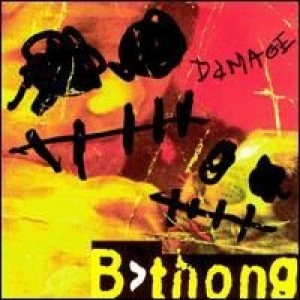 B-Thong - Damaged cover art