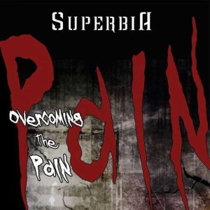 Superbia - Overcoming the Pain cover art