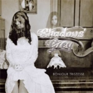 Shadows' Grey - Bonjour Tristesse cover art
