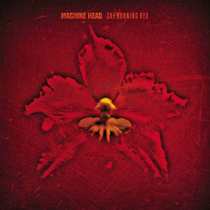 Machine Head - The Burning Red cover art