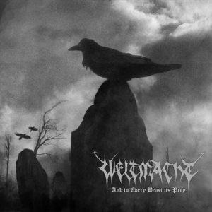 Weltmacht - And to Every Beast Its Prey cover art