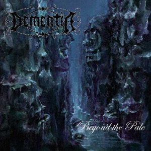 Dementia - Beyond the Pale cover art