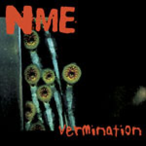 N.M.E. - Vermination cover art