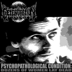 Deterioration - Psychopathological Condition: Dozens of Women Lay Dead cover art