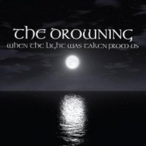 The Drowning - When the Light Was Taken From Us cover art