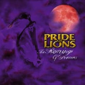 Pride Of Lions - The Roaring of Dreams cover art