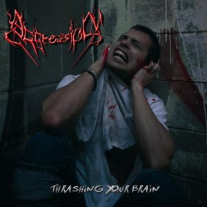 Aggression - Thrashing Your Brain cover art