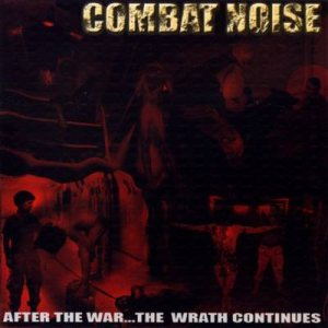 Combat Noise - After the War... the Wrath Continues cover art
