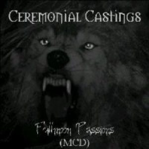 Ceremonial Castings - Fullmoon Passions cover art