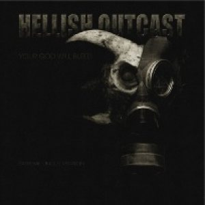 Hellish Outcast - Your God Will Bleed cover art