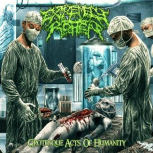 Extremely Rotten - Grotesque Acts of Humanity cover art