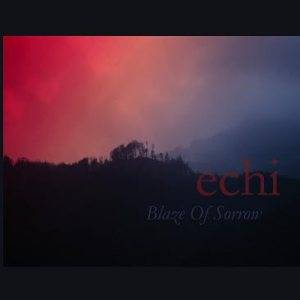 Blaze of Sorrow - Echi cover art