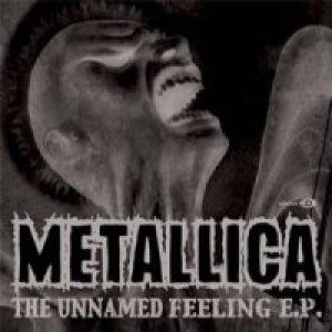 Metallica - The Unnamed Feeling cover art