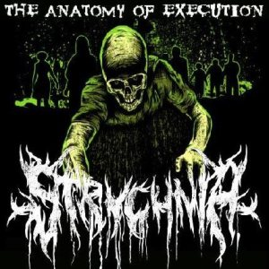 Strychnia - The Anatomy of Execution cover art