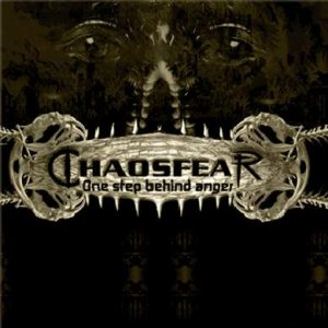 Chaosfear - One Step Behind Anger cover art