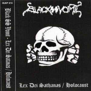 Black SS Vomit - Lex Dei Sathanas/Holocaust cover art