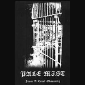 Pale Mist - From a Cruel Obscurity cover art
