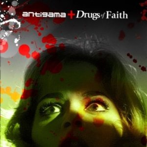 Antigama - Antigama / Drugs of Faith cover art