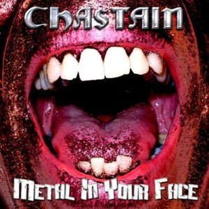 Chastain - Metal in Your Face cover art