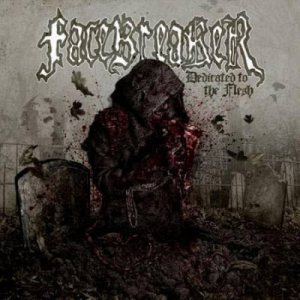 Facebreaker - Dedicated to the Flesh cover art