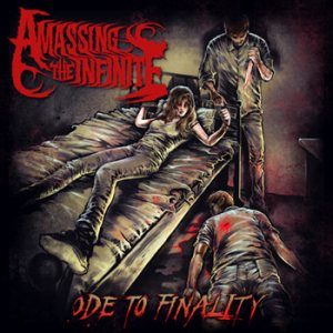 Amassing the Infinite - Ode to Finality cover art