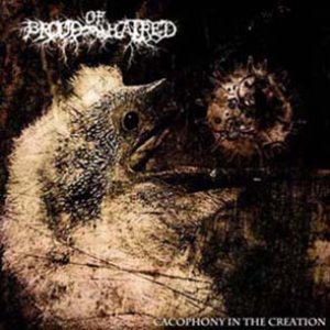 Brood of Hatred - Cacophony in the Creation cover art