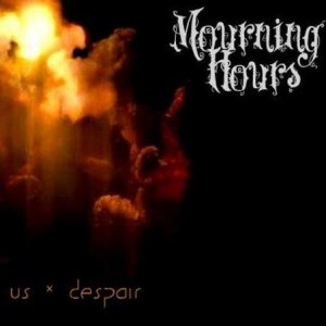 Mourning Hours - Us & Despair cover art