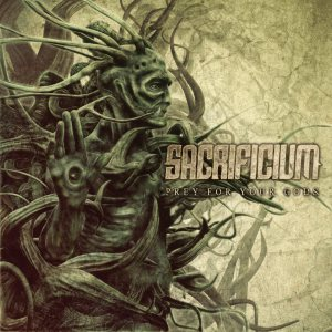 Sacrificium - Prey for Your Gods cover art