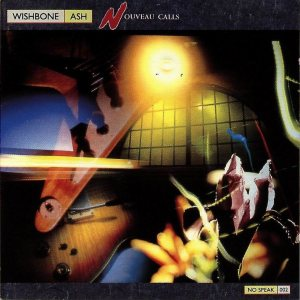 Wishbone Ash - Nouveau Calls cover art