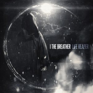 I The Breather - Life Reaper cover art