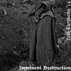 Lord Eurynome - Imminent Destruction cover art