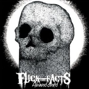 Fuck the Facts - Abandoned cover art