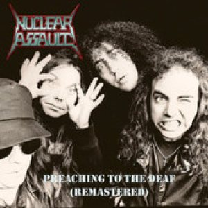 Nuclear Assault - Preaching to the Deaf cover art