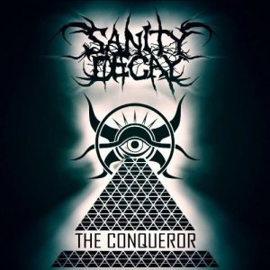 Sanity Decay - The Conqueror cover art