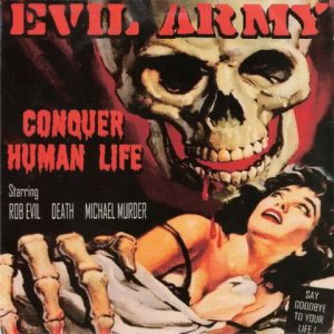 Evil Army - Conquer Human Life cover art