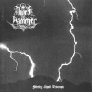 Thor's Hammer - Fidelity Shall Triumph cover art