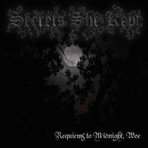 Secrets She Kept - Requiems to Midnight, Woe cover art