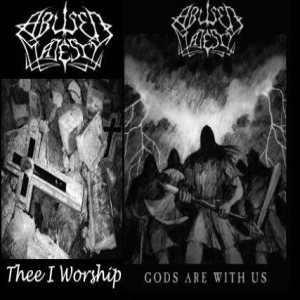 Abused Majesty - Thee I Worship/Gods are With Us cover art