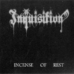 Inquisition - Incense of Rest cover art