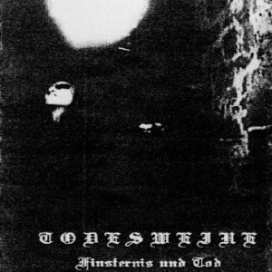 Todesweihe - Finsternis und Tod cover art