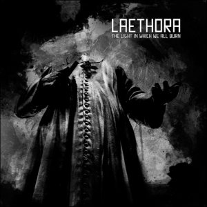 Laethora - The Light in Which We All Burn cover art