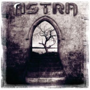 Astra - Discography - Metal Kingdom