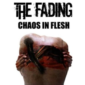 The Fading - Chaos in Flesh cover art